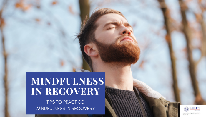 Mindfulness in Recovery Tips