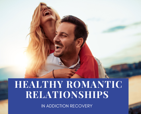 healthy romantic relationships in addiction recovery